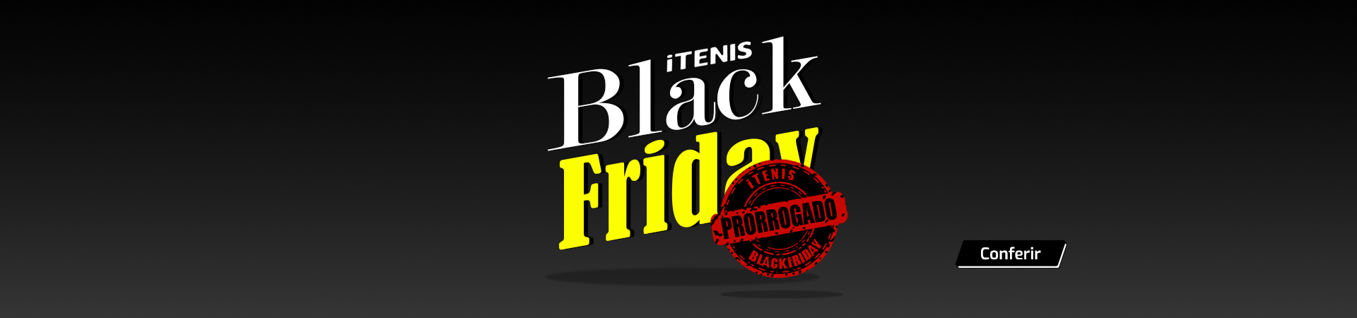 Black Friday Prorrogado